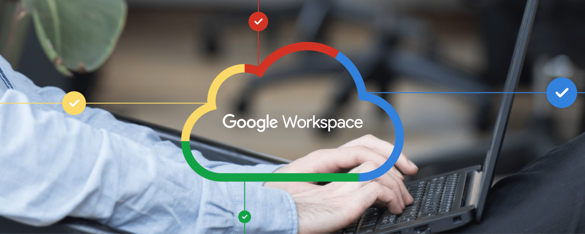 How to use Google Workspace Effectively for your Business